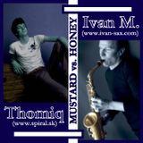 MUSTARD vs HONEY_DJ THOMIQ & IVAN M-SAX