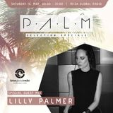 Ibiza Global Radio - P.A.L.M Radio Show mixed by Lilly Palmer