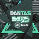 DJ André Dantas - Eletric Radio Show 03