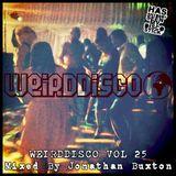 WEIRDDISCO VOL 25 Mixed By Jonathan Buxton
