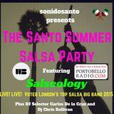 Portobello Radio SonidoSanto Summer Salsa Party Feat. @Salseology with Carlos & Chris Sullivan