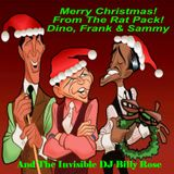 A Rat Pack Christmas! Featuring Dino, Frank & Sammy