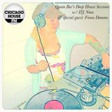 Queen Bee's Deep House Sessions w/ DJ Nina & special guest: Fiona Damme