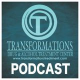 Transformations Treatment Center Podcast Episode 12 - Recovery Radio