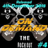The Rock Out Radio Show - On Demand #4