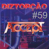 Diztorção #59 - Accept