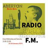 ABERTON Radio Show - Radio party Groove - Epis.1 23-26.01.2019 -