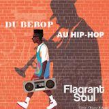 Du bebop au hip-hop / Flagrant Soul sur Radio Campus Paris 93.9FM / 2 novembre 2019