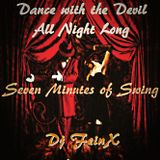 Dance with the Devil All Night Long