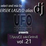 DJ UFO presents TRANCE MACHINE vol.21 select and mix by Ersek Laszlo alias DJ UFO