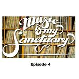 Music Is My Sanctuary Episode 4