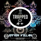 Effren Villan- Trapped @ The Office set recorded 3/28/17