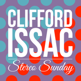 Clifford Issac - Stereo Sunday - 25.01.2015