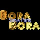 One Day at Bora Bora Steve Paris Juni Ibiza