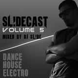 sL!DEcast Vol. 05 | House, Minimal and Bounce Mix