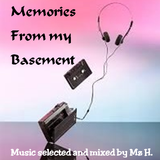 Memories from my Basement #16 (or.... Oldies with a New Touch)