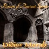 Return of Ancient Spirits - Improv Sketch 2013.05.04 - Didier Merah