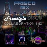 Freestyle   Disco Collaboration Mix
