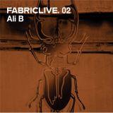 FABRICLIVE 02: Ali B 30 Min Radio Mix
