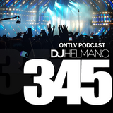 ONTLV PODCAST - Trance From Tel-Aviv - Episode 345 - Mixed By DJ Helmano
