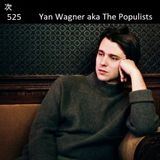Tsugi Podcast 525 : The Populists aka Yan Wagner
