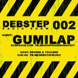 DEBstep radio show level 002 w/ Gumilap