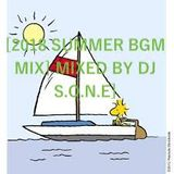 [2018 SUMMER BGM MIX] MIXED BY DJ S.O.N.E]