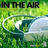 Radio Edit 103 - In The Air