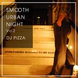 Smooth Urban Night Mix Vol.2