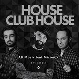 AB Music feat Mironov - House & Club House #6