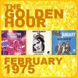 GOLDEN HOUR : FEBRUARY 1975
