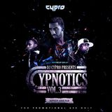 DJ CYPRO - CYPNOTICS VOL.3 (Hiphop and R&B)