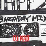 BIRTHDAY MIX by DJ NAD