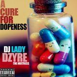 A CURE FOR DOPENESS ??