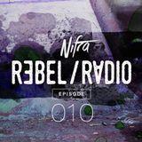 Nifra - Rebel Radio 010
