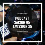 #ROCJRADIOSHOW : SAISON 05 - EMISSION 25