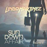Lindo Martinez - Sundown Affair Vol.3