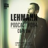 Lehmann Podcast #094 - Corvum