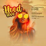 DJ G400 - HOOD LOVE 01 [AUDIO]