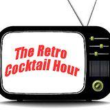 The Retro Cocktail Hour #830 - September 7, 2019 (TV Themes)