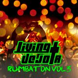Living Dejota - Rumbaton Vol.3