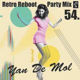 Yan De Mol - Retro Reboot Party Mix 54.