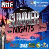 """Summer Nights"" With DJ Encore Volume 1"