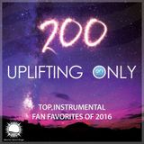 Ori Uplift Music - Uplifting Only 200 (Dec 8, 2016) - Top Instrumental Fan Favorites 2016