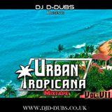 Urban Tropicana Vol.7 Dancehall , Soca , Reggaeton , Afrobeats , AfroTrap, kizomba