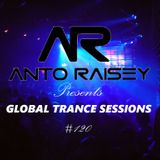AntoRaisey Presents Global Trance Sessions #120 [12.08.2018]
