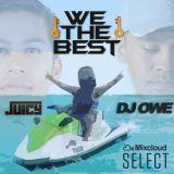Juicy x Owe - We The Best Vol.1