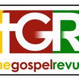 The Gospel Revue Radio Show 07 Aug 2011