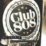 DJ Luck-E - Another 60 Minutes of Club 808