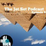 The Jet Set Podcast- Episode 9